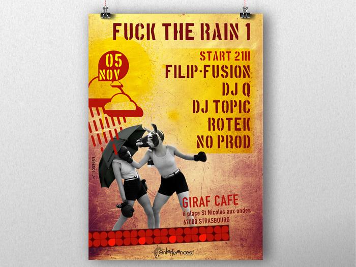 FUCK THE RAIN